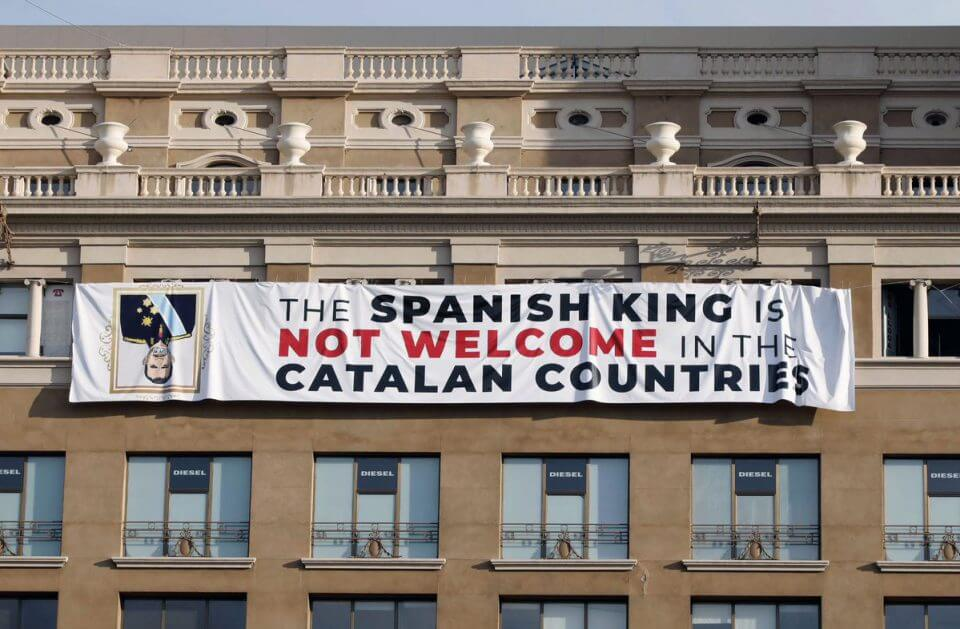 Spanish king is not welcome in the Catalan countries banner